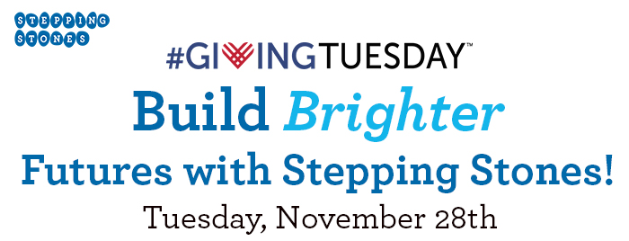 Support Stepping Stones on Giving Tuesday I Cincinnati, Ohio